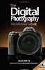 The Digital Photography 1 by Scott Kelby