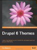 Drupal 6 Themes: Create new themes for your Drupal 6 site with clean layout and powerful CSS styling by Ric Shreves
